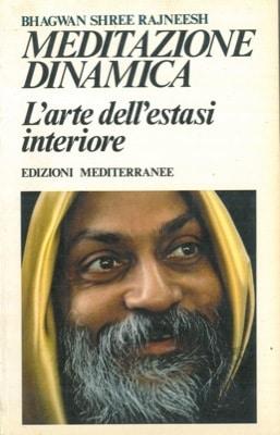 meditazione-dinamica-arte-dell-estasi-interiore-5eddf2ef-2f18-48f4-a137-f0b3159dbaad